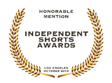 Honorable Mention Independent Shorts Awards Los Angeles October 2019